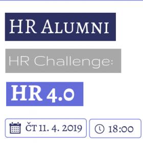 Absolventská komunita HR Alumni (VS 3HR Personální management) pořádá dne 11. 4. 2019 od 18:00 odborně-společenské setkání HR Challenge na téma HR 4.0